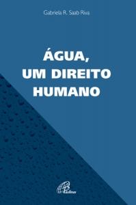 Água, um direito humano