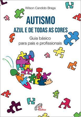 Autismo: azul e de todas as cores