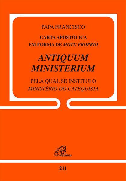 Carta Apostólica Antiquum Ministerium