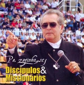 Discípulos e missionários - Pe. Zezinho