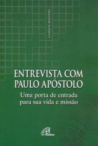 Entrevista com Paulo Apóstolo