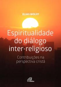 Espiritualidade do diálogo inter-religioso