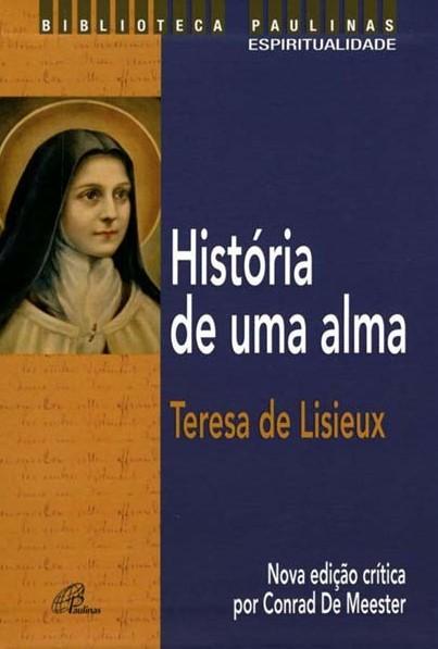 História de uma alma - Teresa de Lisieux