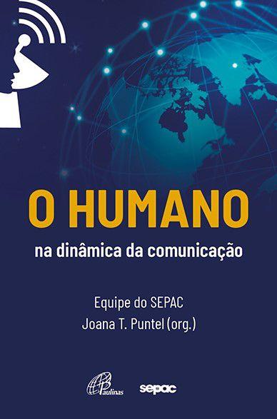 O humano na dinâmica da comunicação