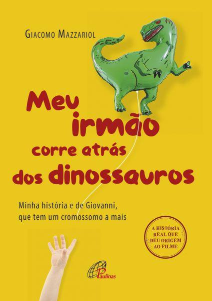 Meu irmão corre atrás dos dinossauros