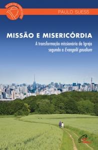 Missão e misericórdia: Transformação missionária da Igreja...