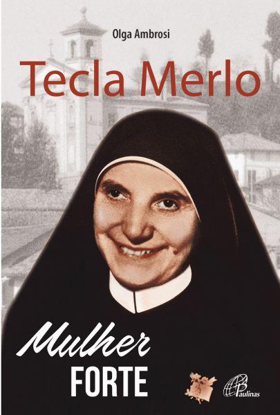 Tecla Merlo - Mulher forte