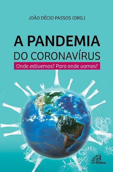 A Pandemia do coronavirus