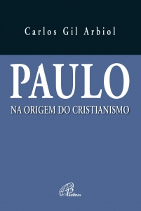 Paulo na origem do cristianismo