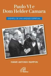 Paulo VI e Dom Helder Camara