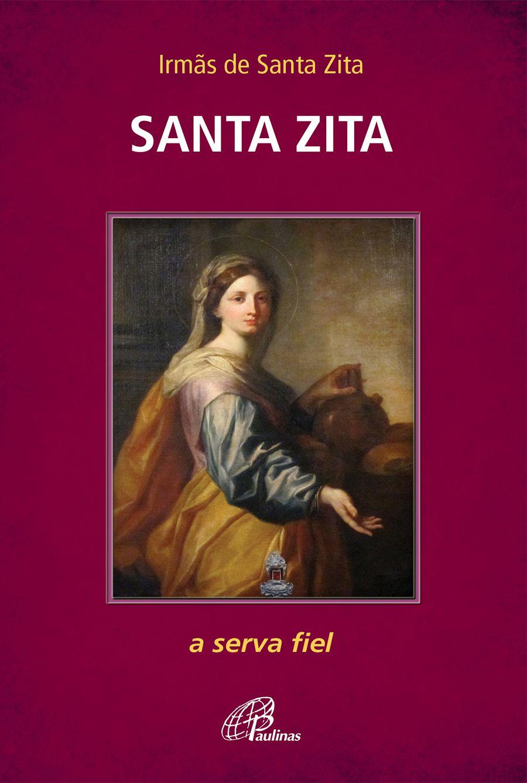 Santa Zita: a serva fiel