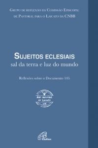 Sujeitos eclesiais: sal da terra e luz do mundo