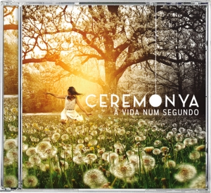 Vida num segundo (A) - Banda Ceremonya